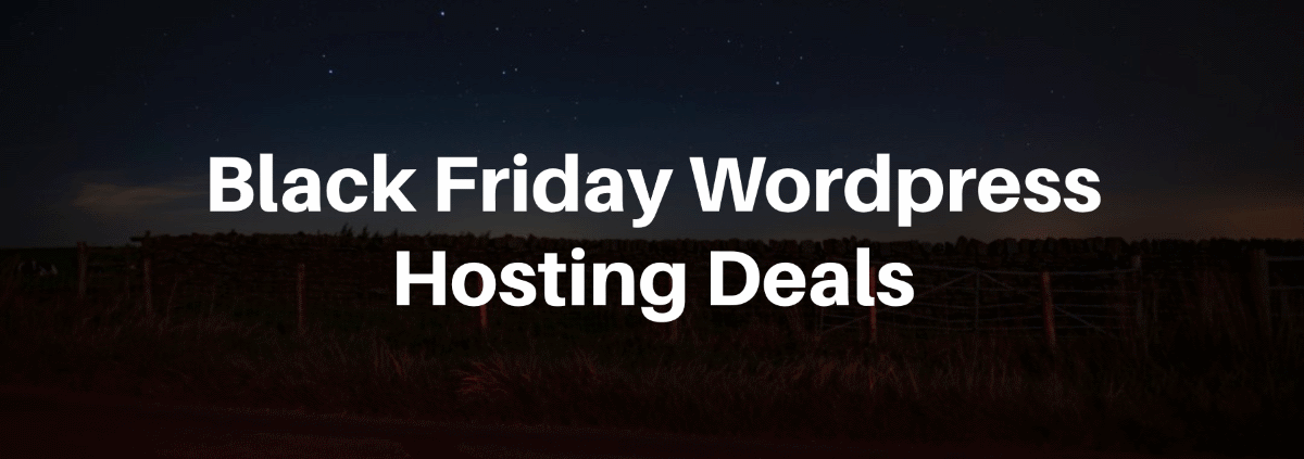 Black Friday Wordpress Hosting Deals